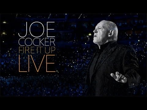 Joe Cocker: Fire it Up Live (Cologne, 2013)