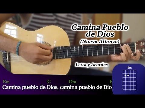 Camina Pueblo de Dios (Nueva Alianza) - TUTORIAL