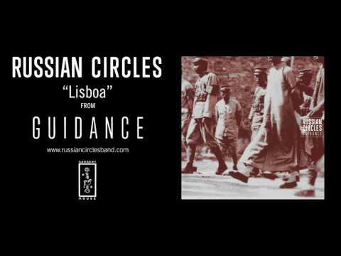 Russian Circles - Lisboa (Official Audio)