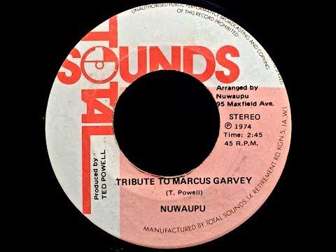 Nuwaupu - Tribute to Marcus Garvey