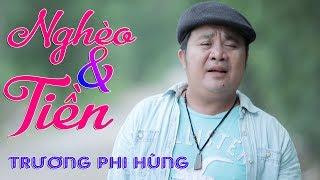 Liên Khúc Nghèo Và Tiền, Đồng Tiền Ngả Nghiêng - Trương Phi Hùng