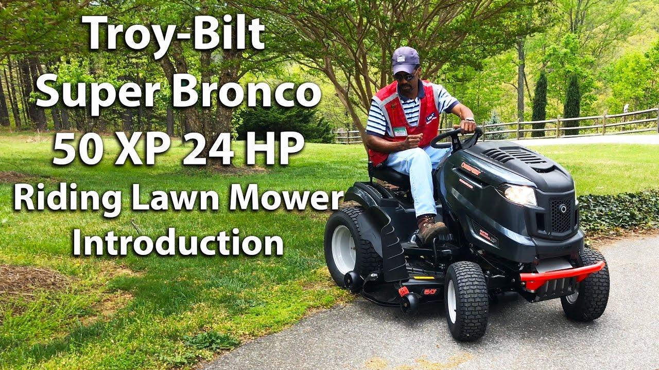 Troy-Bilt Super Bronco 50 XP Riding Lawn Mower - Introduction