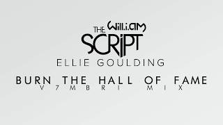 The Script feat. Ellie Goulding & will.i.am - Burn The Hall of Fame