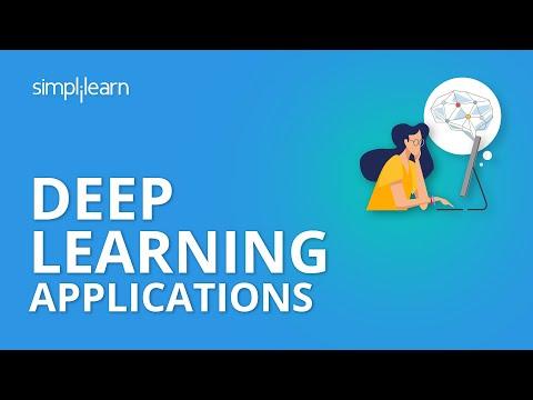 Deep Learning Applications | Deep Learning Applications In Real Life | Deep learning | Simplilearn