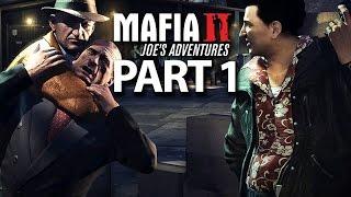JOE'S ADVENTURES - Mafia 2 Walkthrough Part 1 - BEING JOE