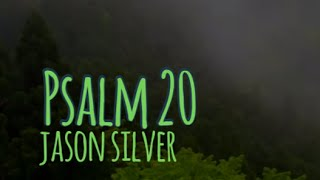 🎤 Psalm 20 Song - Day Of Trouble