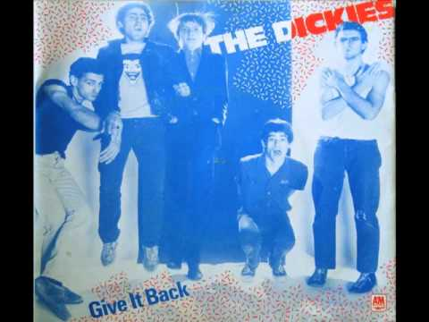 The Dickies - Give It Back