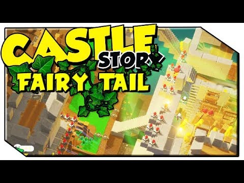 Castle Story | Fairy Tail | #30