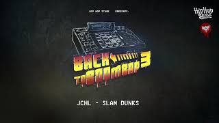 01. JCHL - SLAM DUNKS