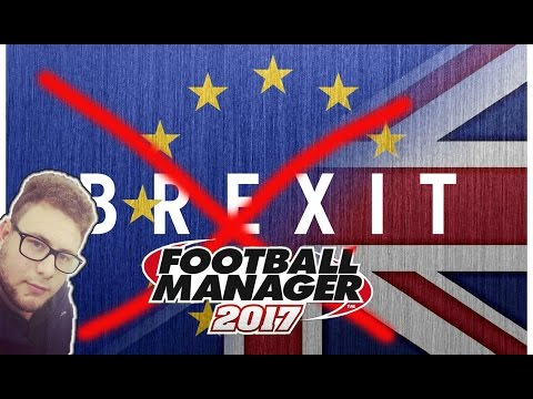 Football Manager Guide | how to stop BREXIT | Guide and Steam Database Download | FM
