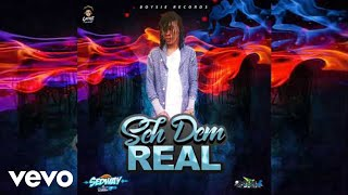 Intence - Seh Dem Real (Official Audio)