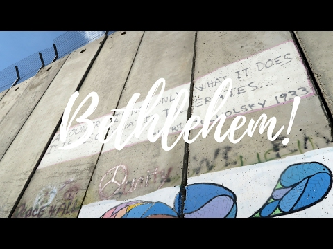Living in Bethlehem for three weeks! // The Palestine Diaries