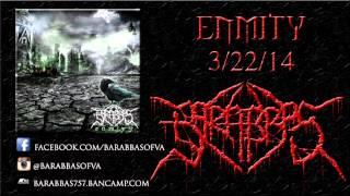 Barabbas - Enmity (teaser)