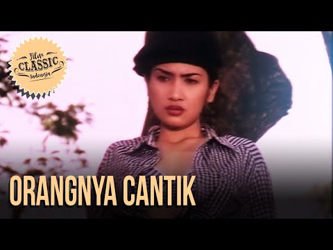 Film Classic Indonesia - Febby R Laurance \u0026 Ibra Azhari   Orangnya Cantik