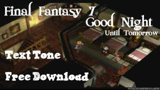 Final Fantasy 7 Good Night Text Alert Tone SMS Ringtone