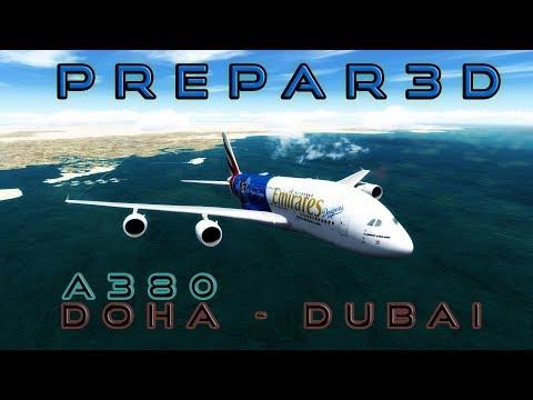 Flight Simulator 2017 | P3Dv4 | Doha - Dubai A380- World's shortest Airbus A380 flight