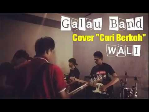 """Free Download Galau Band Cover - Cari Berkah """"cabe"""" Wali Mp3 dan Mp4"""