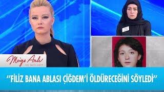 ''Filiz bana ablası çiğdem'i öldüreceğini söyledi'' - Müge Anlı ile Tatlı Sert 17 Ocak 2019