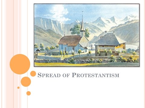 Spread of Protestantism: Lecture Notes