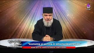 ORTODOXIA CUANTICA 2019 08 11 Iconomia și acrivia în structurile eclesiale