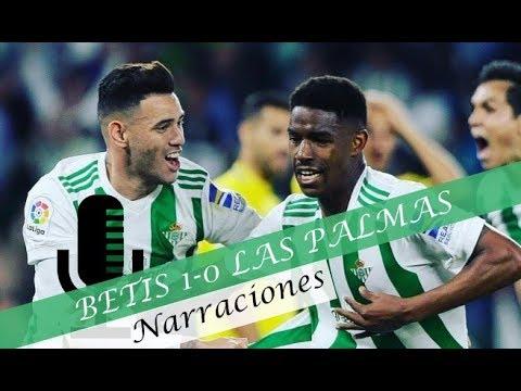 Betis 1-0 Las Palmas   Narraciones del gol de Junior