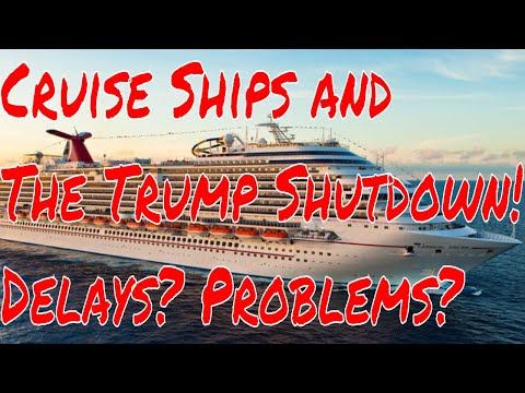 Cruise Ships and The Trump Shut Down How Will Cruises and Flights Be Affected Delays Cancellations