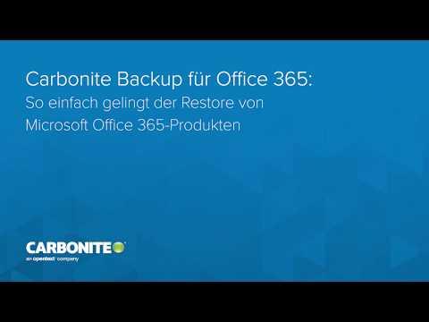 Carbonite Backup für Microsoft 365: So einfach gelingt der Restore von Microsoft 365-Produkten