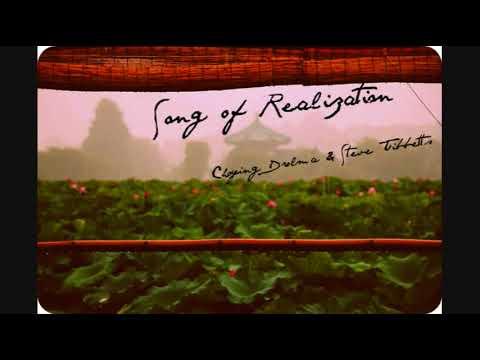Song of Realizationby Choying Drolma & Steve Tibbetts
