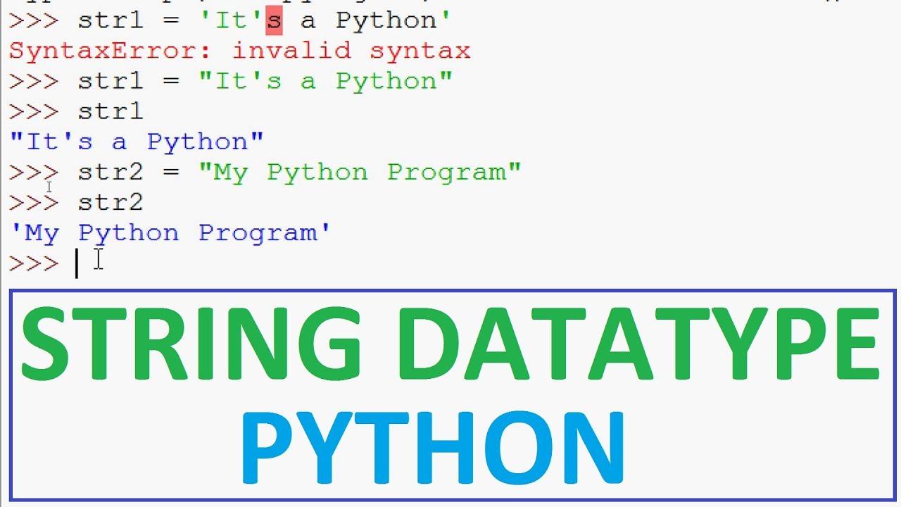 Python Tutorials   String Data Type in Python