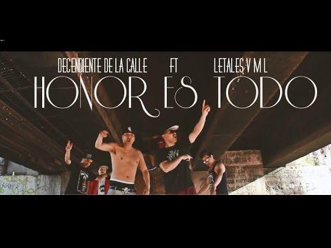 Decendiente de la calle ft Letales vml - Honor es todo