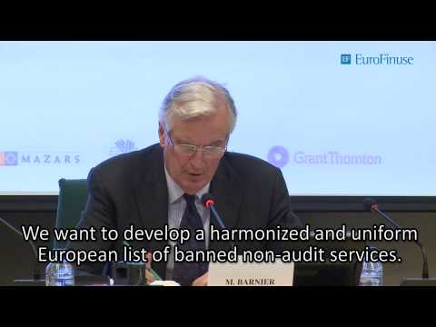 Michel Barnier: 'The Audit Reform - Impact on Investors' EuroFinUse Conference