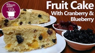 Fruit Cake with Cranberry & Blueberry || Easy Recipe