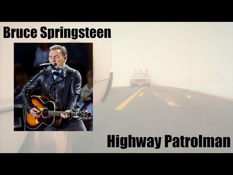Bruce Springsteen - Highway Patrolman ( Lyrics )