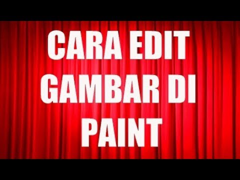 cara-edit-gambar-di-paint,-cara-mengedit-gambar-menggunakan-paint