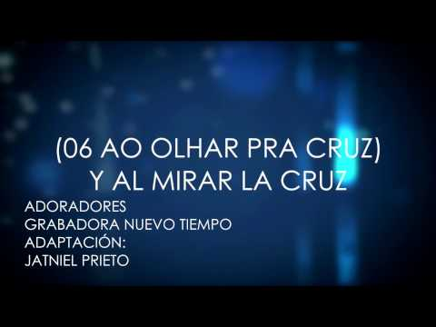 06 Y AL MIRAR LA CRUZ (06 Ao Olhar Pra Cruz) PISTA SUBTITULADA EN ESPAÑOL