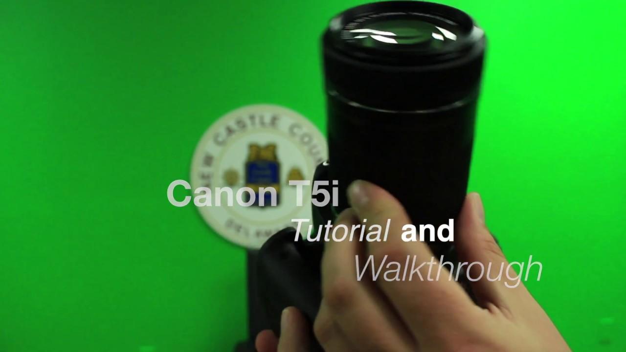 Canon Rebel T5i: Beginner's Tutorial