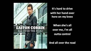 [Lyrics On Screen] All Over The Road Lyrics - Easton Corbin [Easton Corbin New Single]