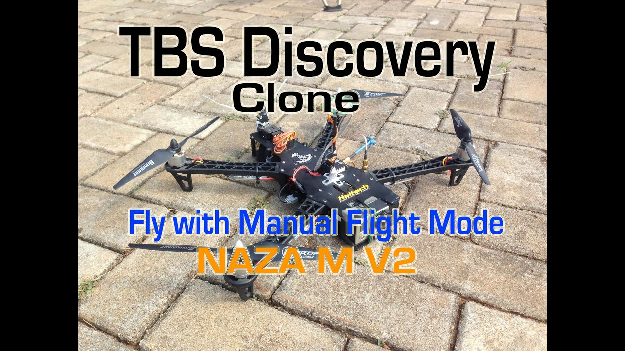 Fly in Manual Mode - TBS Discovery (Clone) - NAZA M V2 - YouTube