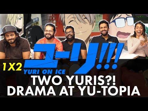 Yuri!!! On Ice - 1x2 Two Yuris?! Drama at Yu-topia - Group Reaction