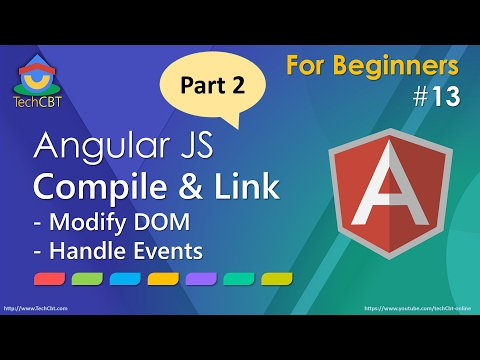 AngularJS Compile and Link - Part 2: DOM Manipulation and Event handling