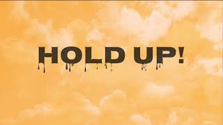 Hold Up By Cody Orlove FT The Moy Boys Official Lyric Video