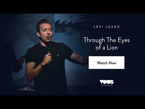 Levi Lusko —Through The Eyes of a Lion