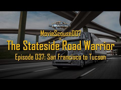 American Truck Simulator Stateside Road Warrior 037 San Francisco to Tucson