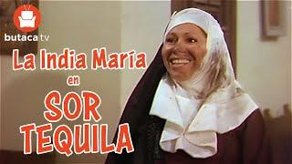 Sor Tequila - película completa de la India María