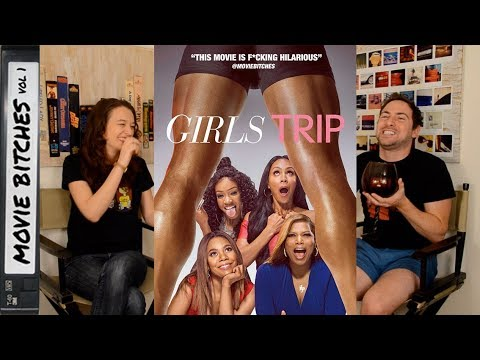 Download Girls Trip | Movie Review | MovieBitches Ep 161