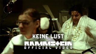 Rammstein - Keine Lust (Official Video)(Website: http://www.rammstein.com ▻ Shop: http://shop.rammstein.de Premiere: February 3rd, 2005 (MTV News) Shoot: January 18th, 2005 Location: Berlin ..., 2015-07-31T14:37:13.000Z)