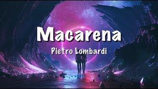 Pietro Lombardi - MACARENA (Lyrics)