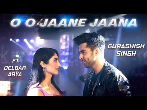 Oh Oh Jane Jaana  Recreated Gurashish Singh Delbar Aryatanveer Singh Kohli