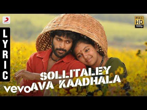 Kumki - Sollitaley Ava Kaadhala Tamil Lyric | Vikram Prabhu | D. Imman