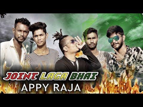 JOINT LAGA BHAI X APPY RAJA || NEW RAP 2K19